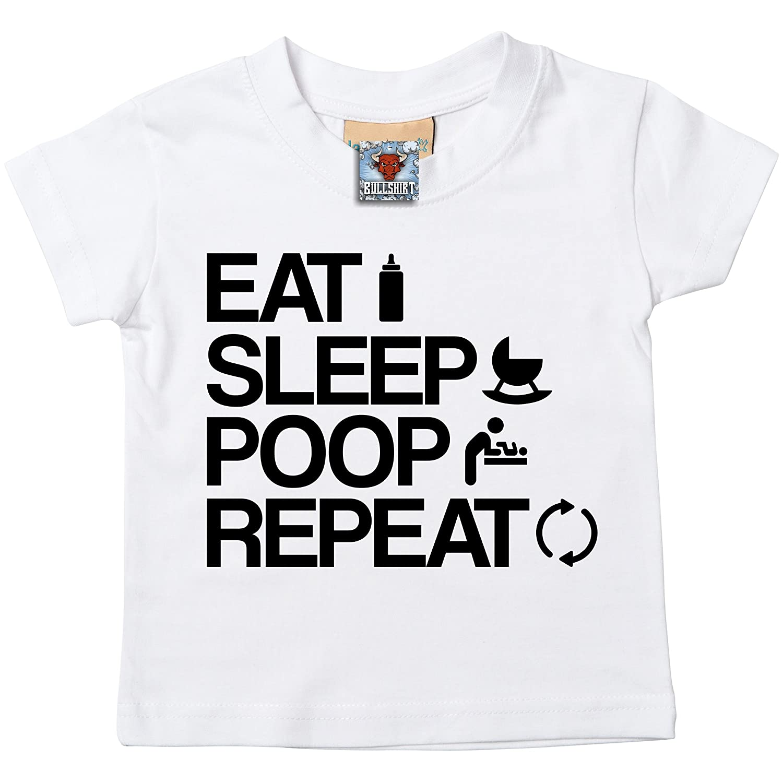 6-12 Mon. Bullshirt Eat Sleep Poop Repeat Short Sleeve Baby//Toddler T-Shirt