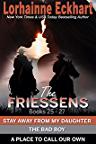 The Friessens: Books 25 - 27 (The Friessen Legacy Collections Book 8)