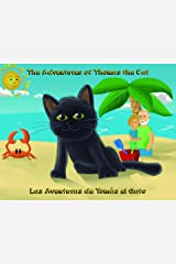 The Adventures of Thomas the Cat: Las Aventuras de Tomás el Gato (The Adventures of Thomas & Sparky Book 1) Kindle Edition