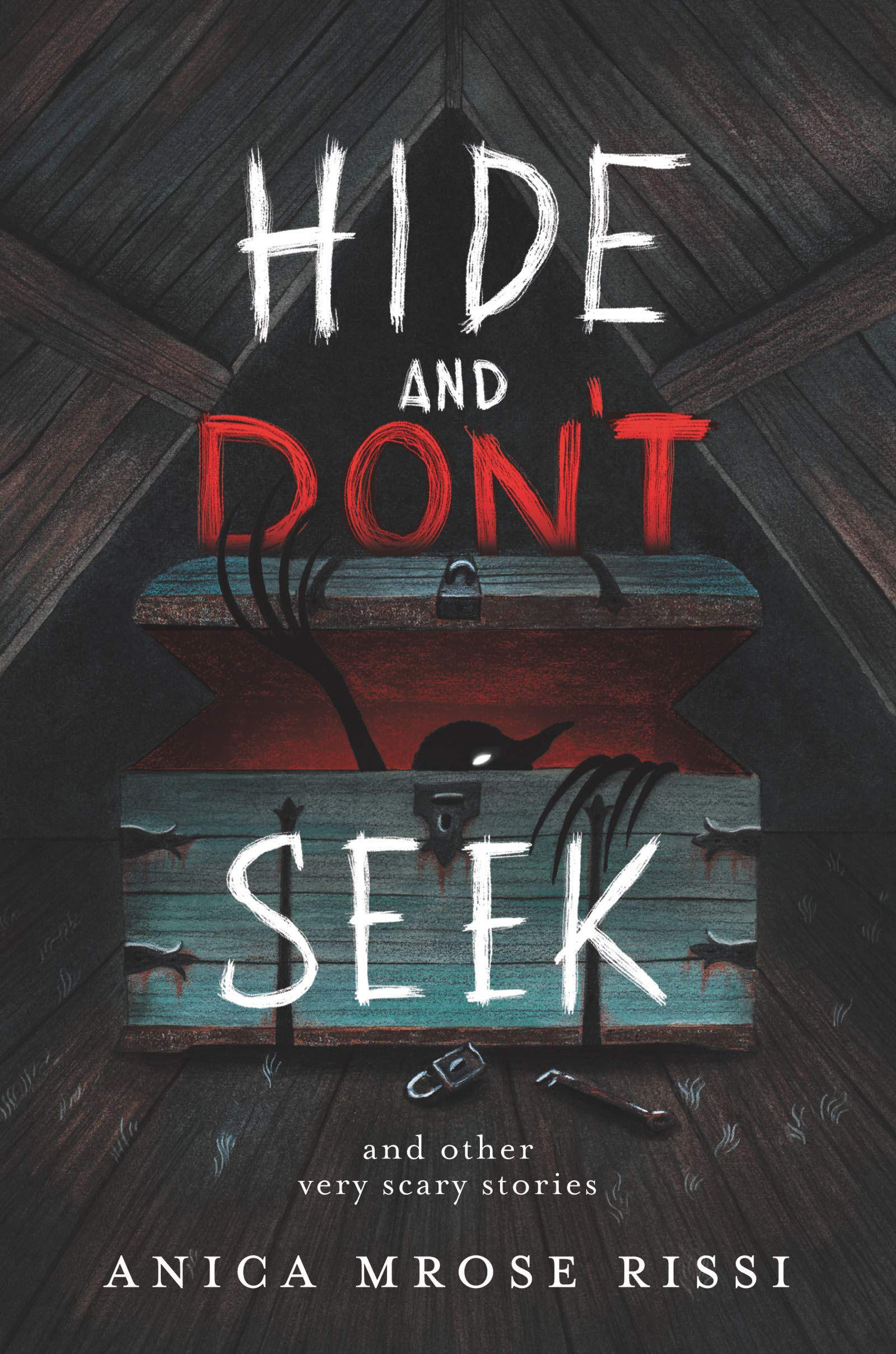 Hide and Don't Seek: And Other Very Scary Stories: Rissi, Anica Mrose:  9780063026957: Amazon.com: Books
