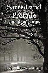 Sacred and Profane: and other stories Kindle Edition