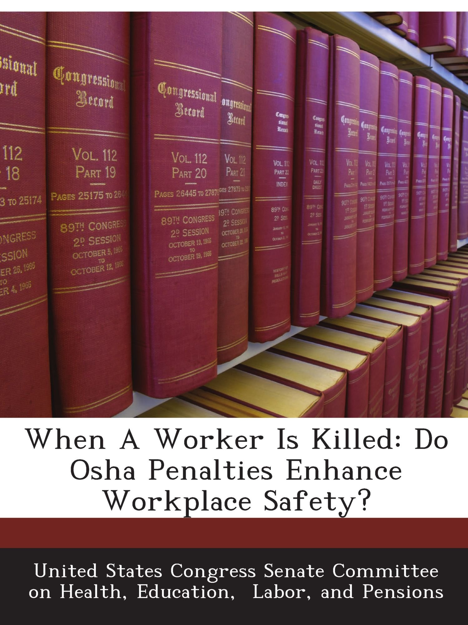 Download When A Worker Is Killed: Do Osha Penalties Enhance Workplace Safety? pdf