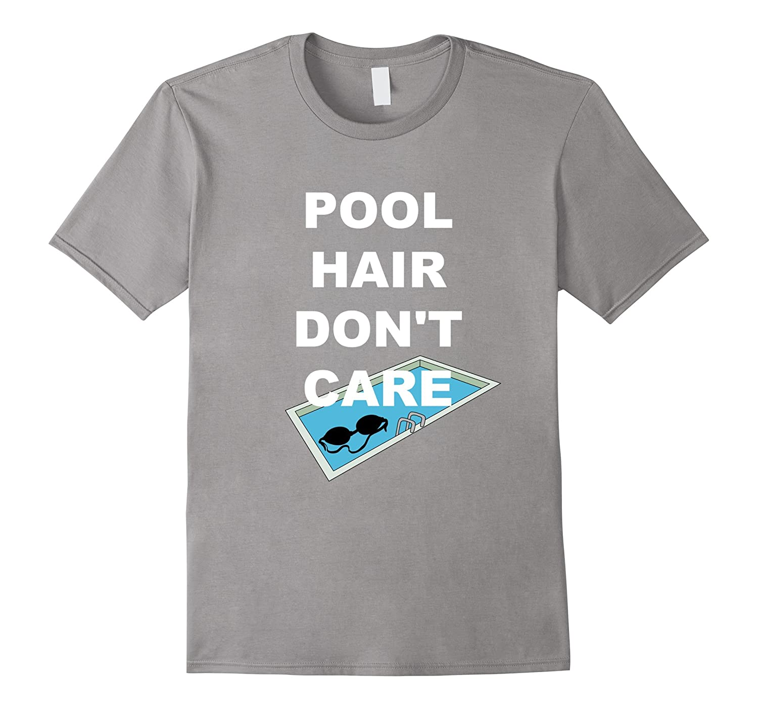Pool hair dont care funny swim shirts for men women kids for Silly shirts for men