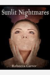 Sunlit Nightmares Kindle Edition