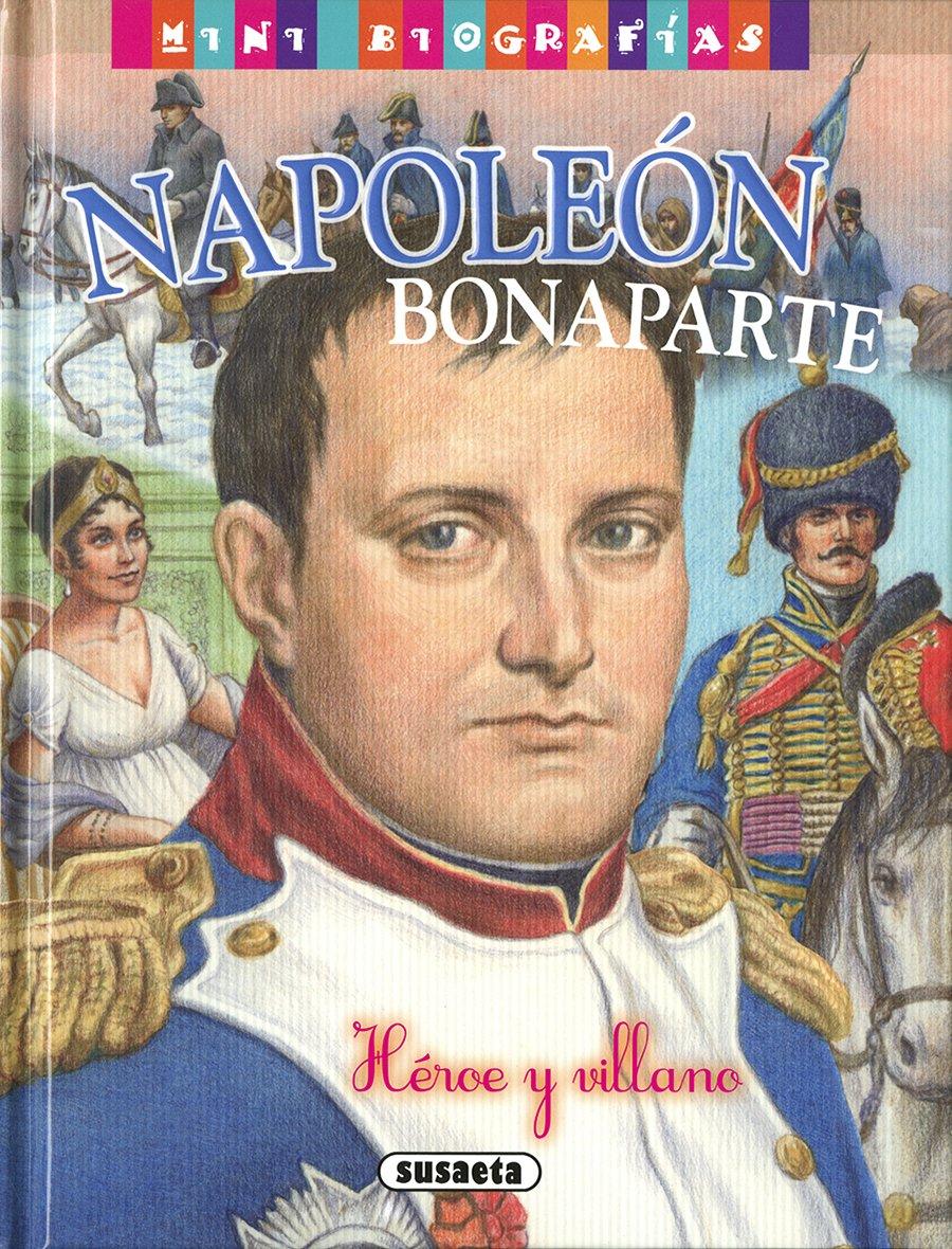 Napoleón Bonaparte (Mini biografías): Amazon.es: Morán, José, Solé, Francisco: Libros