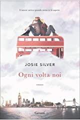 Ogni volta noi (Italian Edition) Kindle Edition