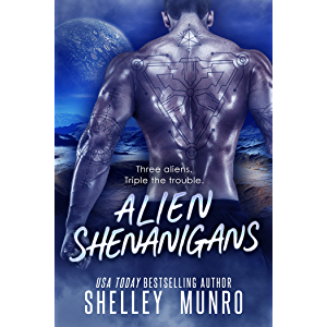 Alien Shenanigans (Triple the Trouble Book 2)