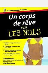 Un Corps de rêve Pour les Nuls (French Edition) Kindle Edition