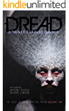 Dread: A Head Full of Bad Dreams (The Best Horror of Grey Matter Press Book 1)