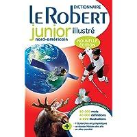 Dictionnaire Le Robert junior illustré: Nouvelle édition nord-américaine