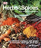 Herbs Spices: Over 200 Herbs and Spices, with Recipes for Marinades, Spice Rubs, Oils, and Mor