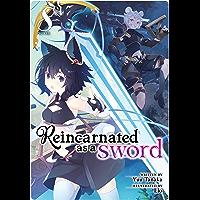 Reincarnated as a Sword (Light Novel) Vol. 8 (English Edition)
