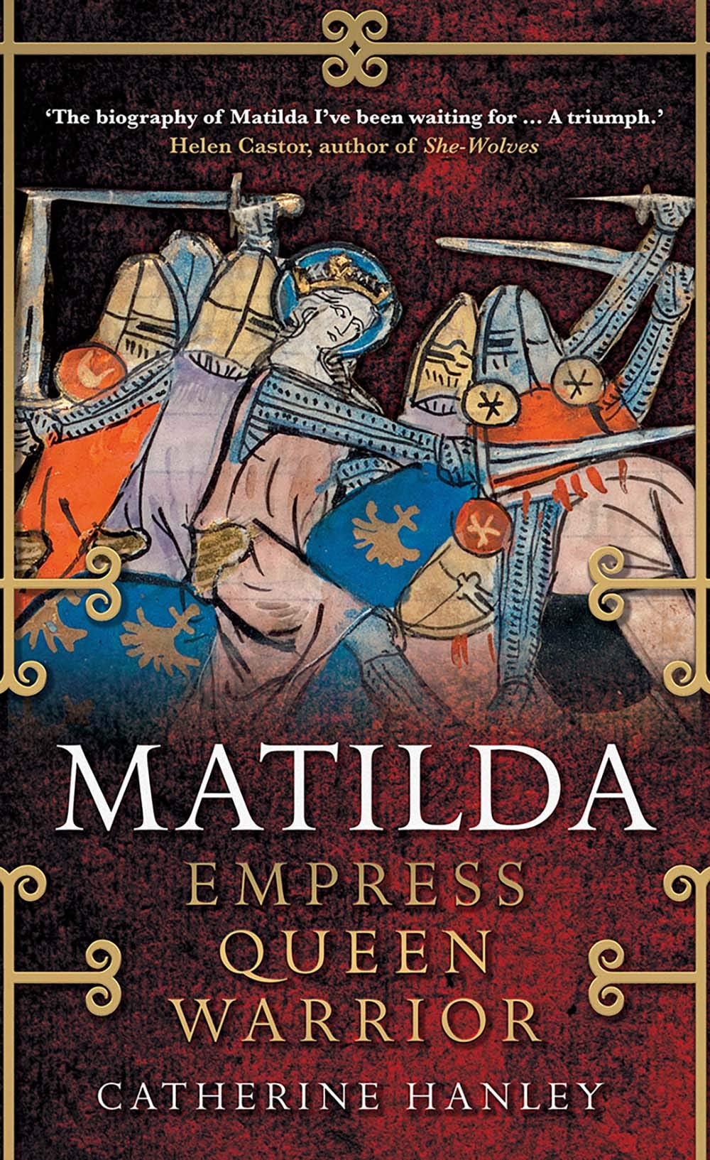 Matilda  Empress Queen Warrior