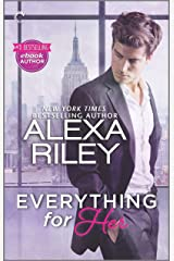 Everything for Her: A Full-Length Novel of Sexy Obsession Kindle Edition