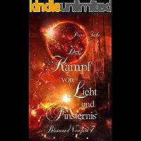 Der Kampf von Licht und Finsternis: Vampirroman (Blutmond-Vampire 7)
