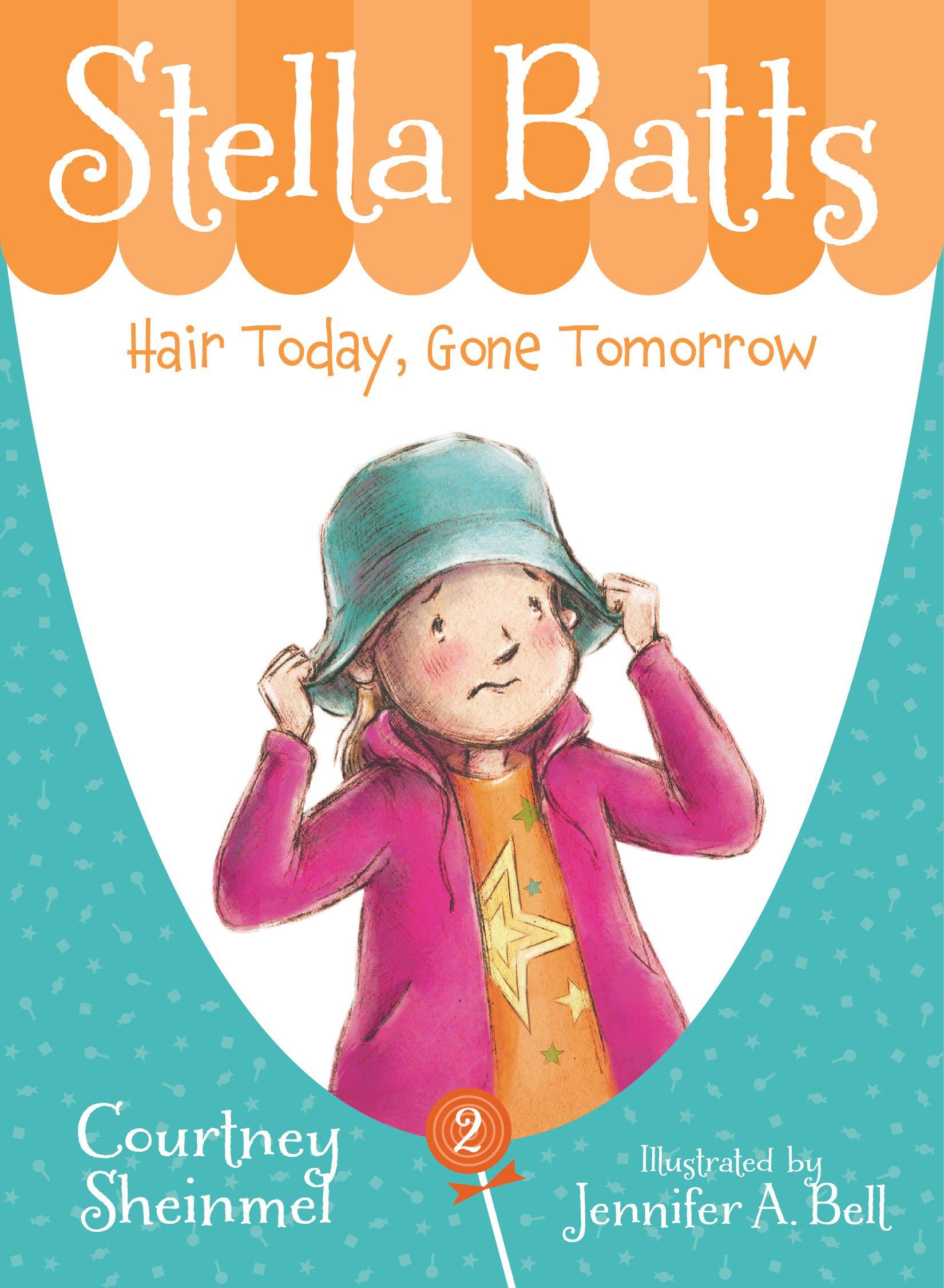 Hair Today, Gone Tomorrow (Stella Batts) PDF