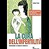 La cura dell'infertilità: Un metodo naturale per concepire e partorire bimbi sani (L'altra medicina)