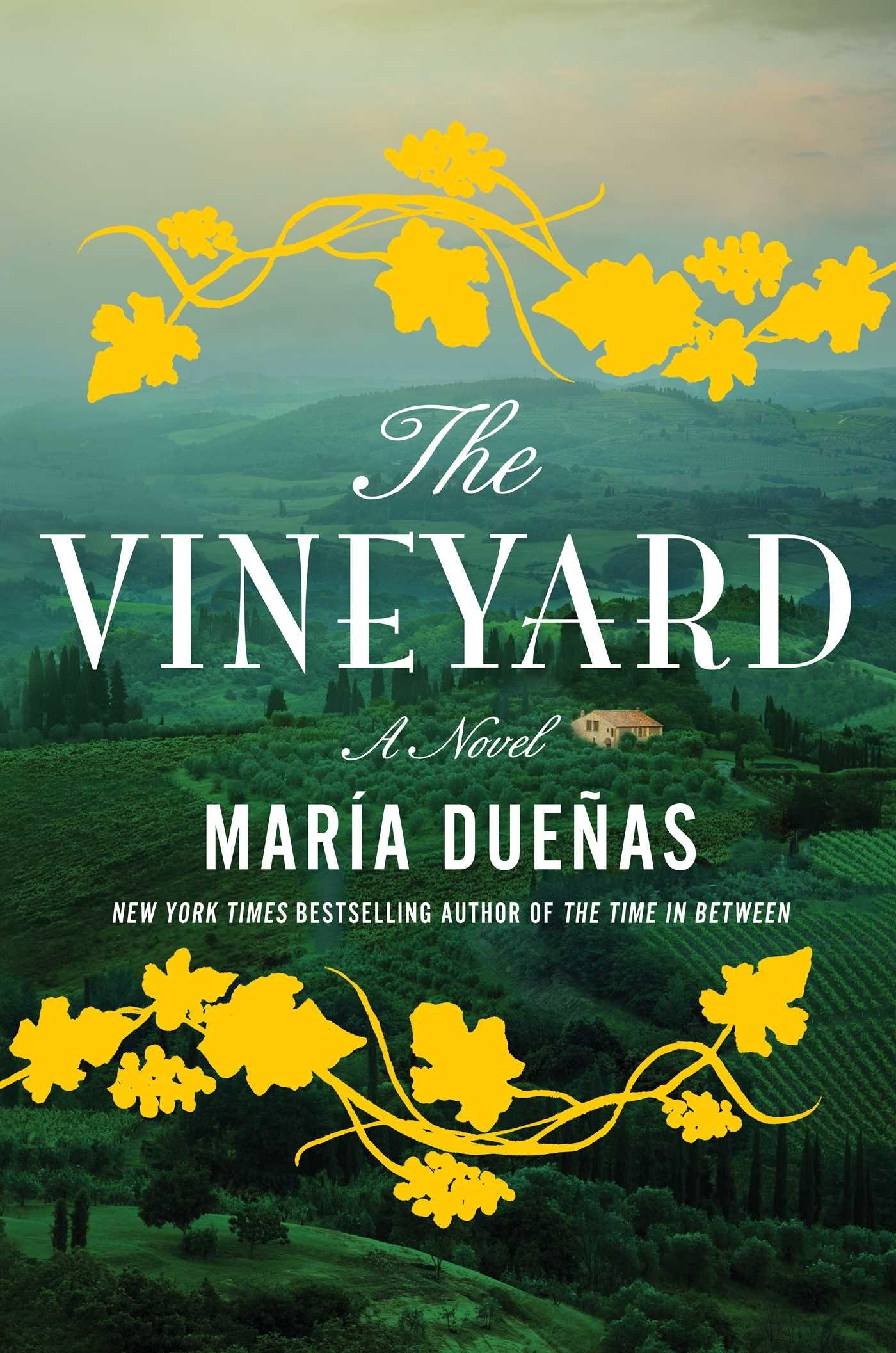 amazon com the vineyard a novel 9781501124532 maria duenas books