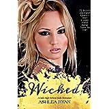 Wicked: A Dark High School Bully Romance (Everest High Book 1)