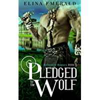 Pledged to the Wolf: A Scottish Medieval Historical Romance (Reformed Rogues Book 3)