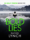 Bold Lies: DI Kelly Porter Book Five (Detective Kelly Porter 5)