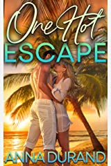 One Hot Escape (Hot Brits Book 4) Kindle Edition