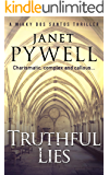 Truthful Lies: Charismatic,complex and callous - an adventurous thriller that will keep you turning the pages (A Mikky dos Santos Thriller Book 5)