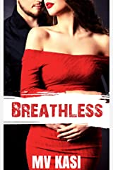 Breathless: A Passionate Billionaire Romance Kindle Edition