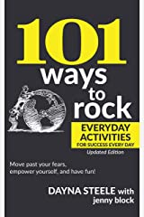 101 Ways to Rock: Everyday Activities for Success Every Day: Updated Edition Kindle Edition