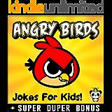 ANGRY BIRDS: 100+ Funny Angry Birds comics, jokes & memes for Kids (Angry Brids comics parody book) + SUPER BONUS (English Edition)