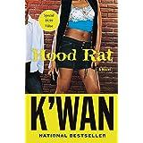 Hood Rat: A Novel (Hood Rat, 1)