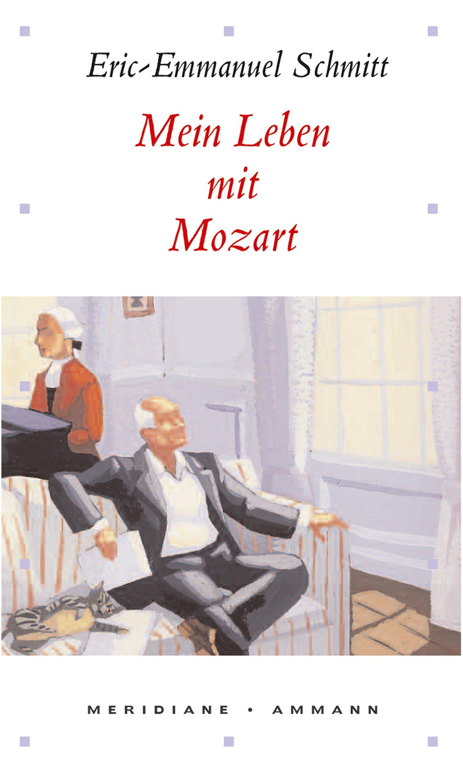 Mein Leben mit Mozart (Meridiane)