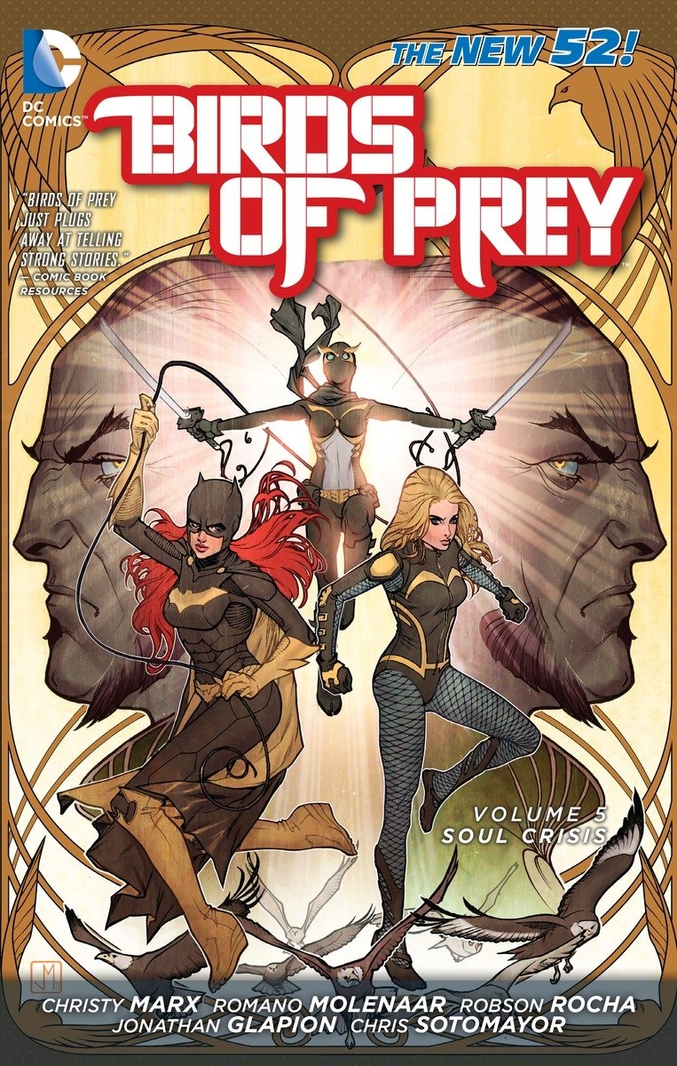 Amazon Com Birds Of Prey Vol 5 Soul Crisis The New 52 Dc Comics Birds Of Prey 9781401250836 Marx Christy Rocha Robson Glapion Jonathan Books