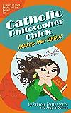 Catholic Philosopher Chick Makes Her Début
