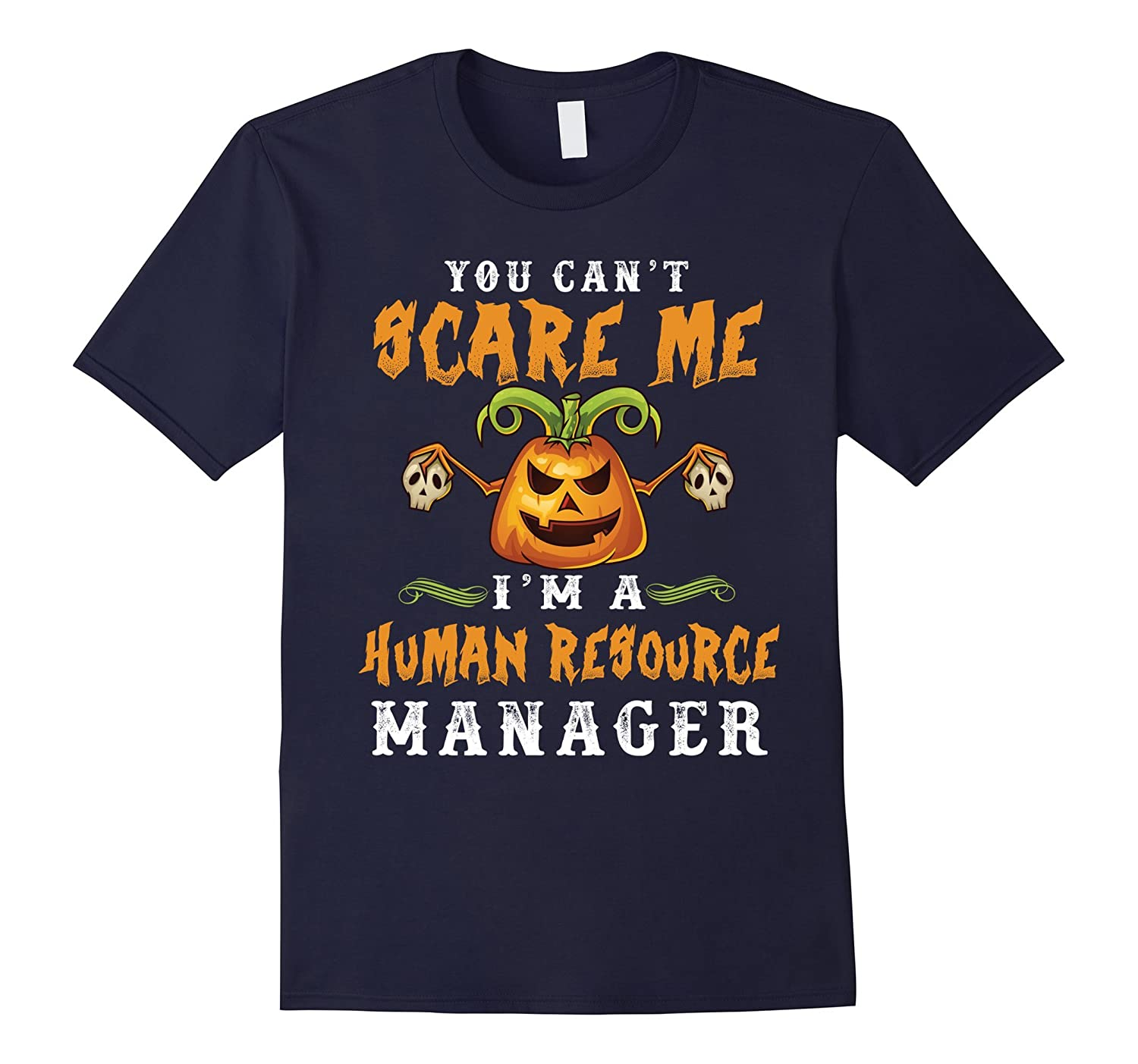 Cant Scare Me Im A Human Resource Manager - Halloween Gif-TJ