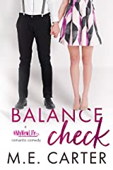 Balance Check (Getting a Grip Duet #2): A #MyNewLife Romantic Comedy Kindle Edition