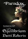 Paradox - Equilibrium (Volume 4) (Paradox series)