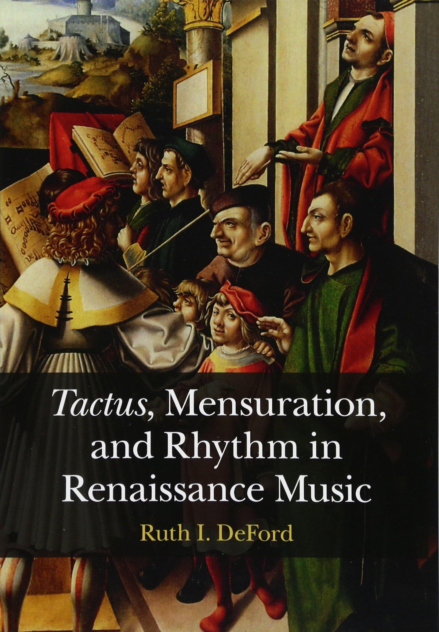 Download Tactus, Mensuration and Rhythm in Renaissance Music pdf epub