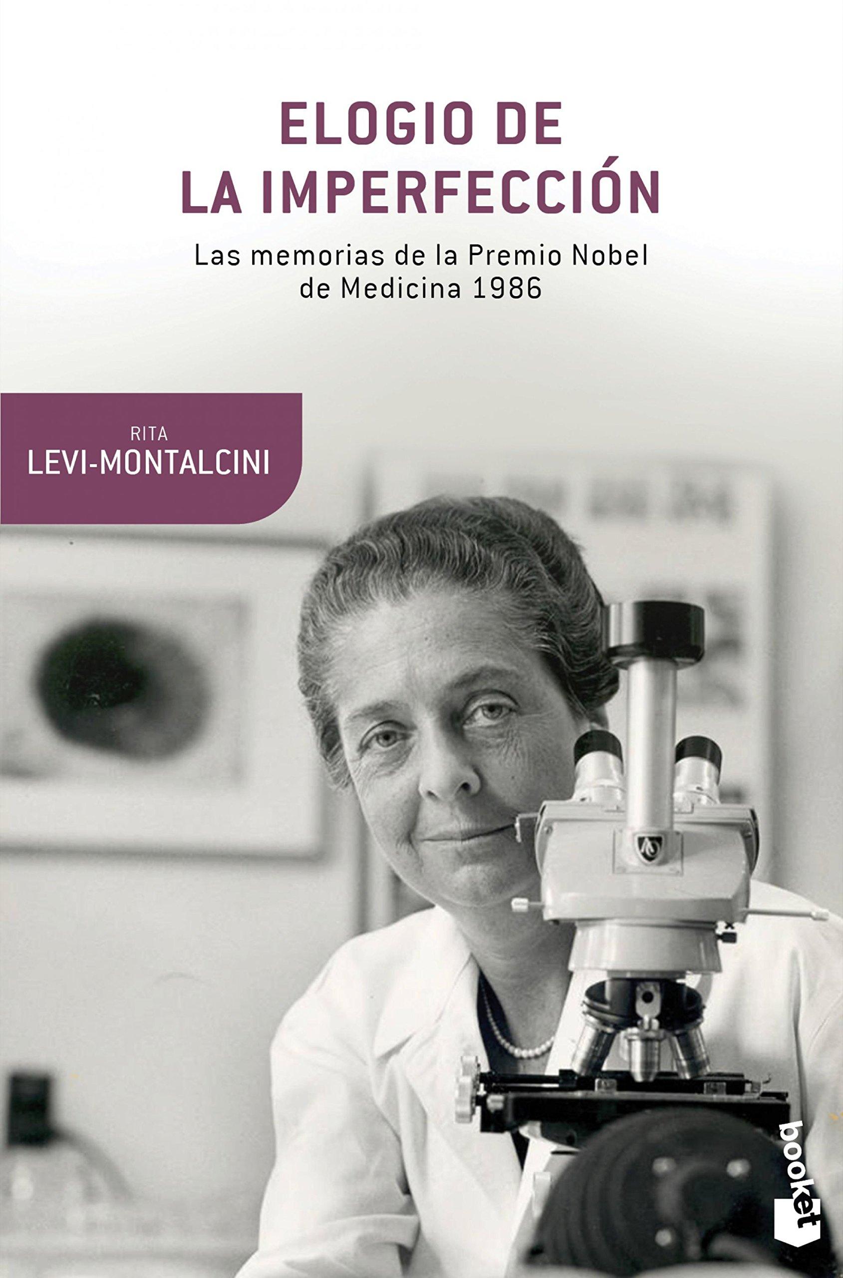 Elogio de la imperfección (Booket Ciencia) Tapa blanda – 5 may 2015 Rita Levi-Montalcini Juan Manuel Salmerón Arjona 8490660824 Autobiography: science