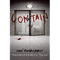 Contain: The Post-Apocalyptic Survival Thriller (BUNKER 12 Book 1) (English Edition)