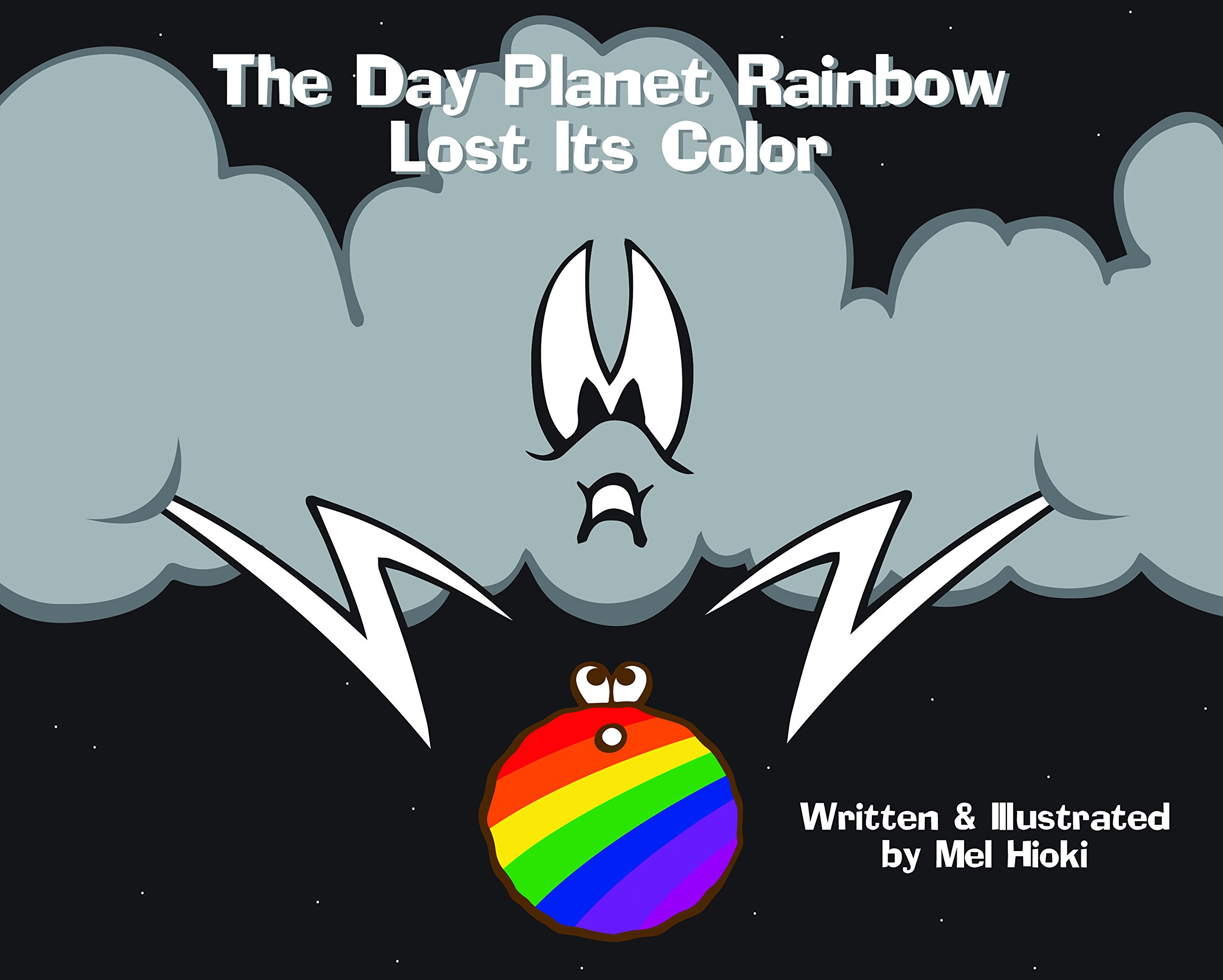 The Day Planet Rainbow Lost Its Color pdf epub