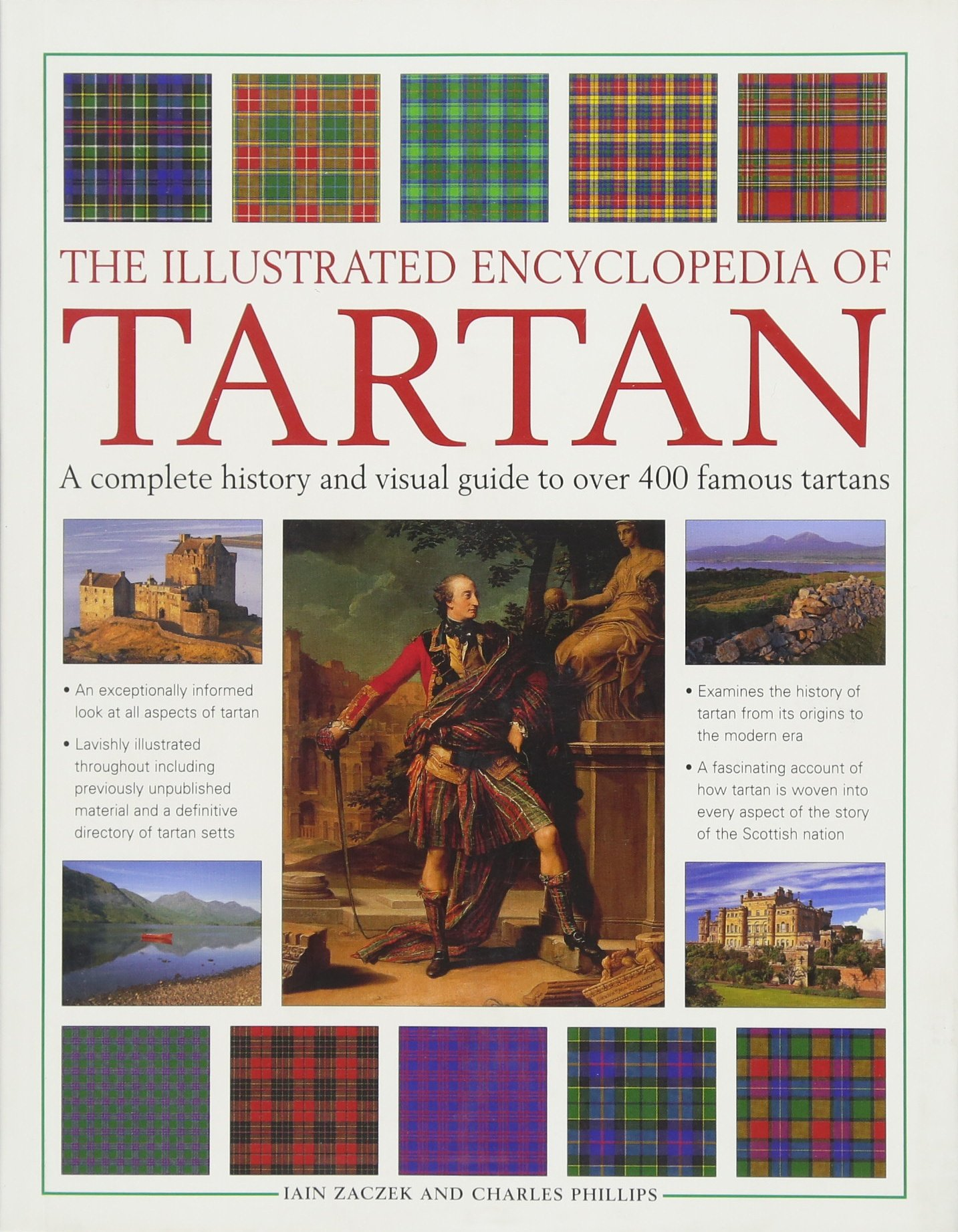 The Illustrated Encyclopedia of Tartan: A Complete History And Visual Guide To Over 400 Famous Tartans ebook