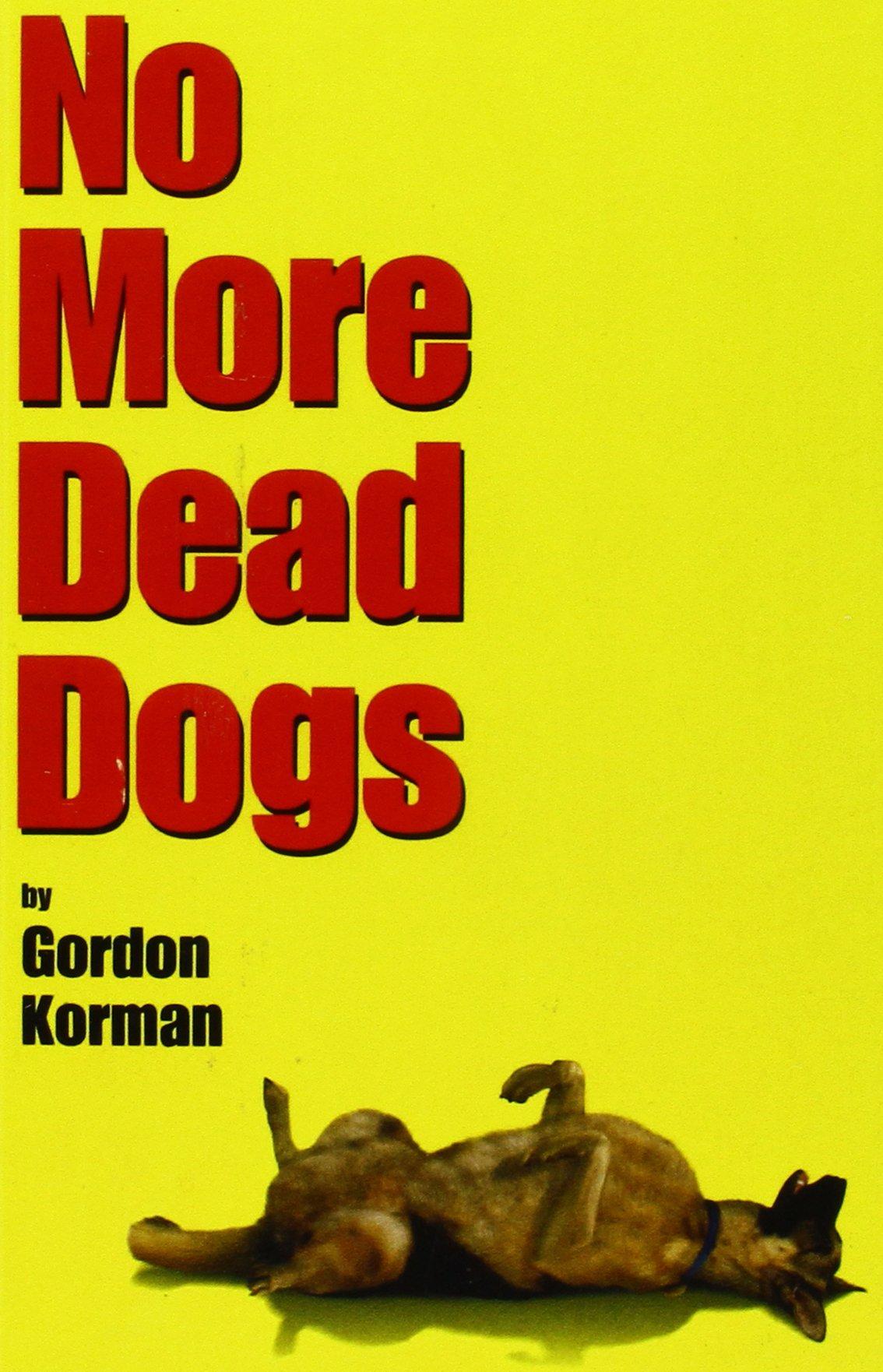 Download No More Dead Dogs PDF