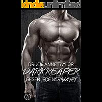 Dark Reaper: Gegen jede Vernunft (Dangerous Heroes 4)