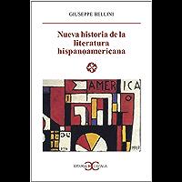 Nueva historia de la literatura hispanoamericana (LITERATURA Y SOCIEDAD. L/S. nº 60) (Spanish Edition)