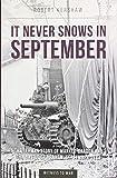 It Never Snows In September Reprint