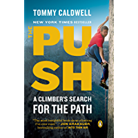 The Push: A Climber's Search for the Path (English Edition)