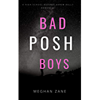 BAD POSH BOYS: A HIGH SCHOOL BULLY ROMANCE (Billionaires Prep Academy Book 1)