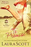 To Promise: A Sweet Small Town Irish Family Romance (The McNallys Book 6)