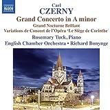 Grand Concerto en la mineur, op. 214 - Grand Nocturne Brillant, op. 95 - Variations de Concert sur la Marche des Grecs de l Opéra Le Siège de Corinthe de Rossini, op. 138